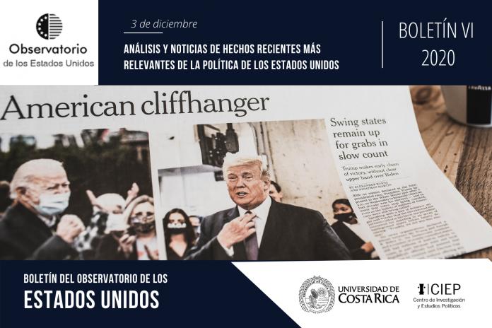 Boletín VI - 2020: Análisis y noticias de hechos recientes más relevantes de la política de los Estados Unidos.